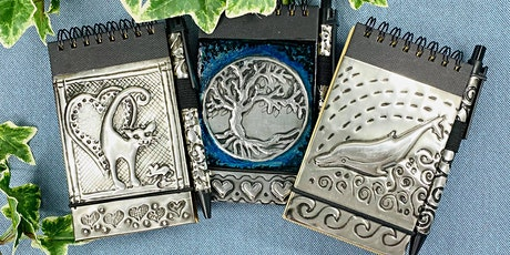 Embossed Pewter notebook- A short workshop for absolute beginners tickets
