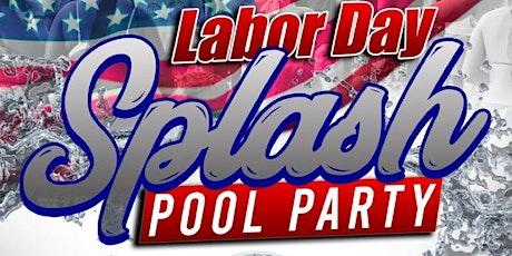 Labor Day Splash Pool Party tickets