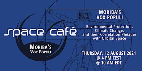 """Space Café """"Moriba's Vox Populi"""" tickets"""