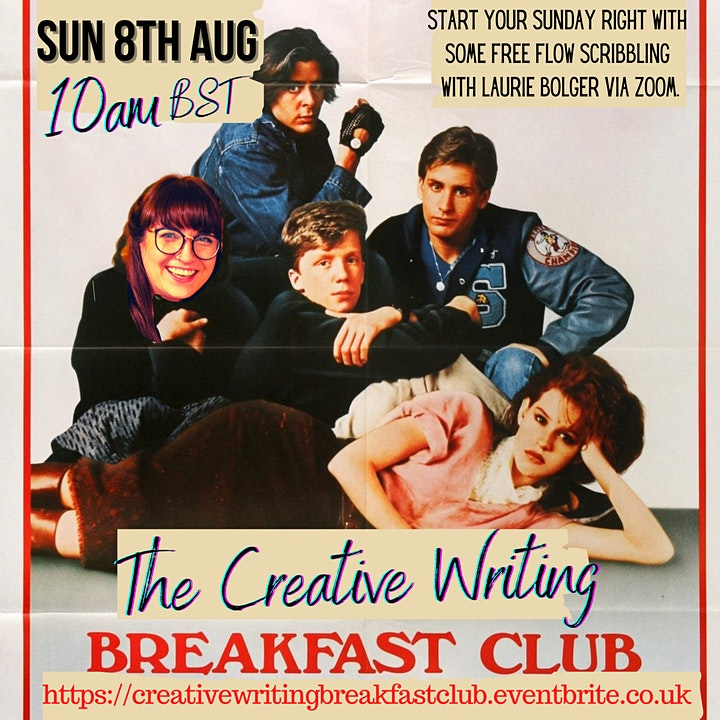 The Creative Writing Breakfast Club Sunday 8th August 2021 image