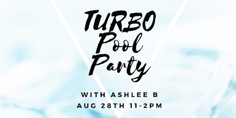Turbo Pool Party tickets