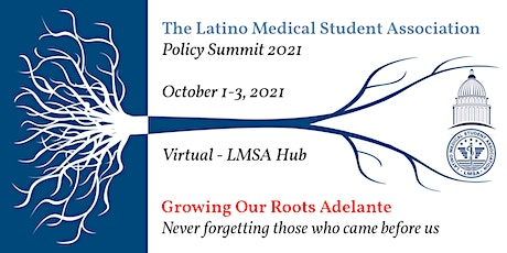 Growing Our Roots Adelante: LMSA National Policy Summit 2021 tickets