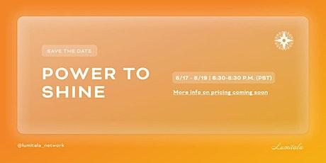 Power to Shine Workshop Mini-Series | 2021 tickets
