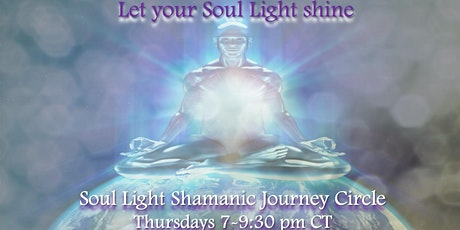 Soul Light Shamanic Journey Circle, August 5, 2021, with Jennifer Lynn tickets