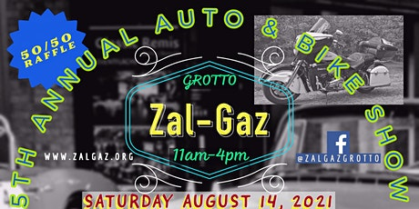 Zal-Gaz Grotto 5th Annual Car and Bike Show tickets