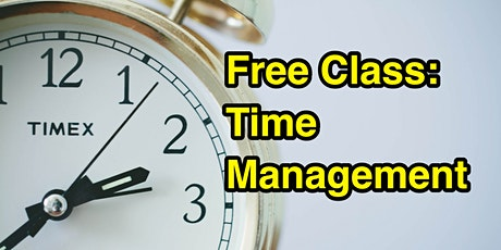 Time Management: How To Avoid Wasting Time- Moreno Valley tickets