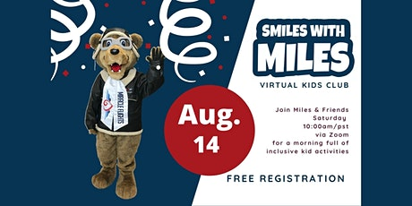 Smiles with Miles--Virtual Kids Club--August--Cooking with Miles tickets