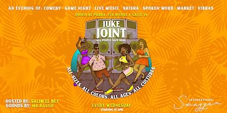 Juke Joint Wednesdays!  Live Performances + Games + Dance + Shisha + Vibes tickets