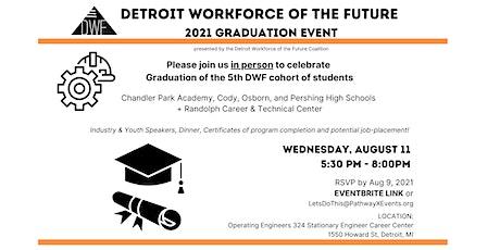 2021 Detroit Workforce of the Future - Graduation Event tickets