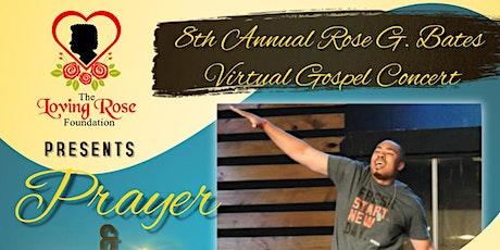The 8th Annual Rose G. Bates Memorial Virtual Gospel Concert tickets