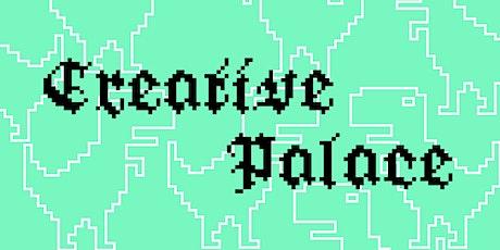 Creative Palace tickets