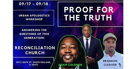 Proof For The Truth - Urban Apologetics Workshop tickets