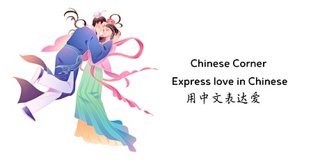 Chinese Corner - Express love in Chinese billets