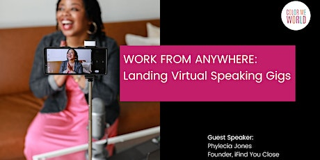 WORK FROM ANYWHERE: Landing Virtual Speaking Gigs tickets