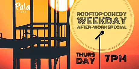 Rooftop Comedy - Thursday After Work Special Tickets