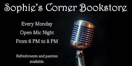 Monday Open Mic Night at Sophie's Corner Bookstore tickets