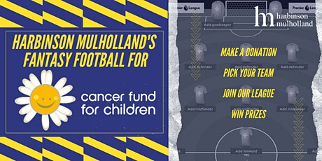 Harbinson Mulholland's Fantasy Football Supporting Cancer Fund for Children tickets