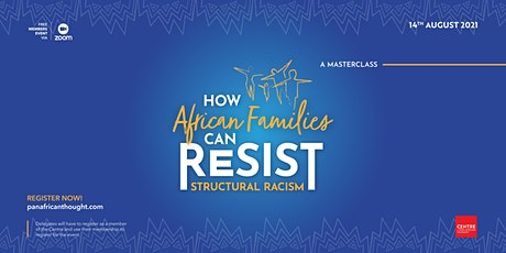 How African Families can Resist Structural Racism tickets
