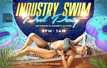 "industry swim Mondays "" Pool Party ""  #Kingdezzo tickets"