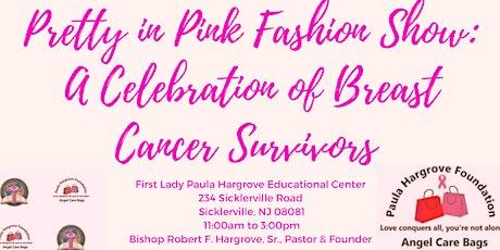 Pretty in Pink Fashion Show: Celebration of Survivors tickets