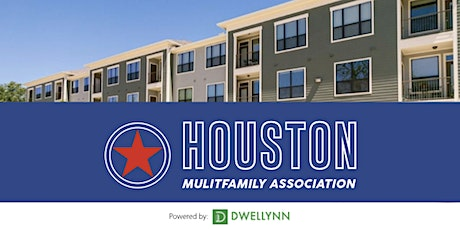 Houston Multifamily Association | Networking & Learn tickets