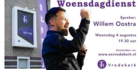 Woensdagdienst Willem Oostra 4 augustus 19.30  uur tickets