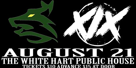 XIX RETURNS! W/ FEAR THE WOLVES LIVE! @ WHITE HART PUBLIC HOUSE! tickets