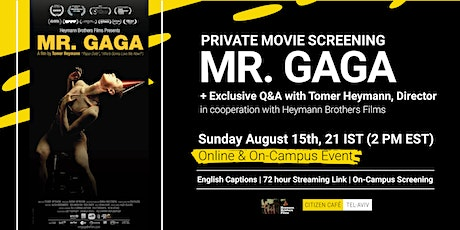 Mr. Gaga Movie Screening and Q&A with Director tickets
