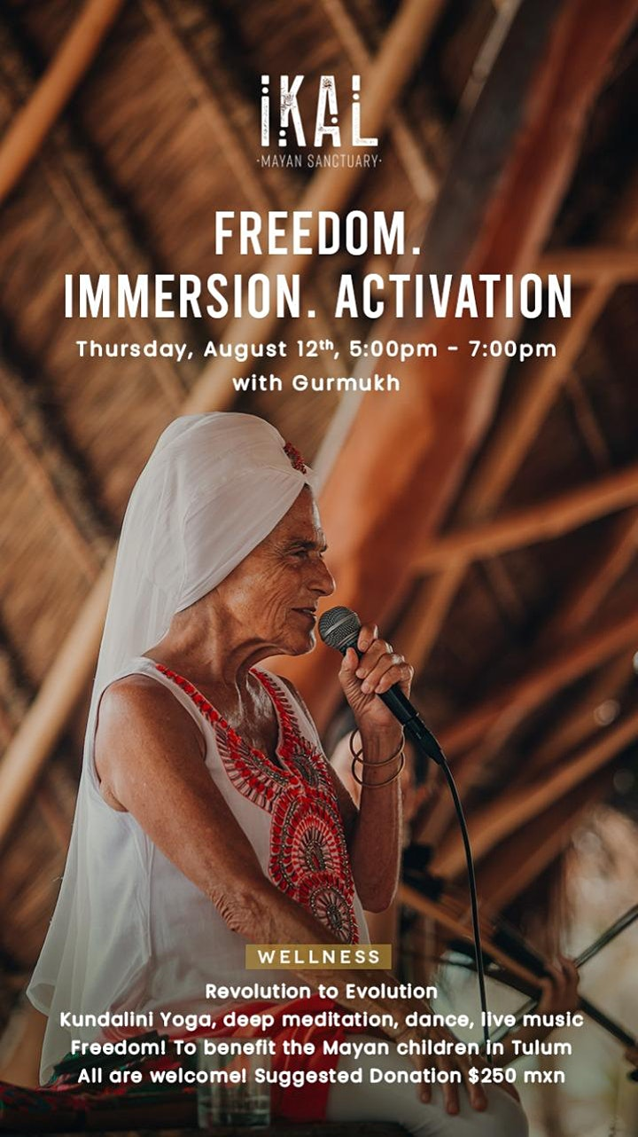 Imagen de Freedom. Immersion. Activation with Gurmukh