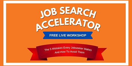 The Job Search Accelerator Workshop — Mount Pleasant  tickets