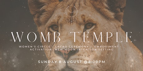 WOMB TEMPLE: New Moon + Lion's Gate Cacao Ceremony  + Embodiment Journey tickets
