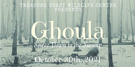 Ghoula 2021: Soiree Down in the Swamp tickets