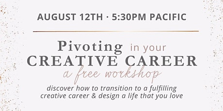 Pivoting in your Creative Career tickets