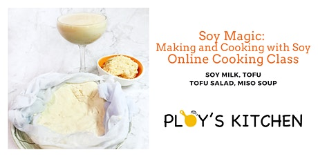 Soy Magic: Making and Cooking with Soy Cooking Class tickets