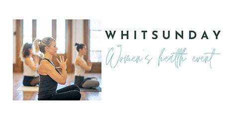 Whitsundays Women's Health Event tickets