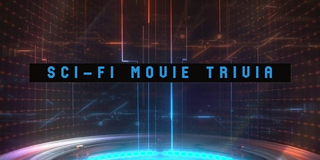Thursday Trivia With Dinner - Sci-Fi Movie Edition! tickets