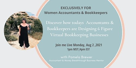 Discover how to Design Your 6 figure Bookkeeping Business! tickets