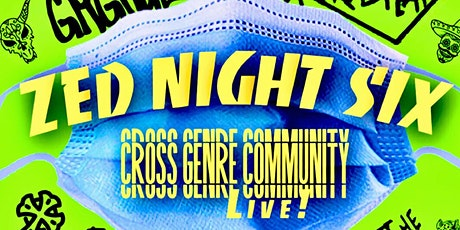 Zed Night Six tickets