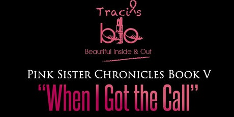 Traci's BIO Presents The Pink Sister  Chronicles V Book Gala tickets