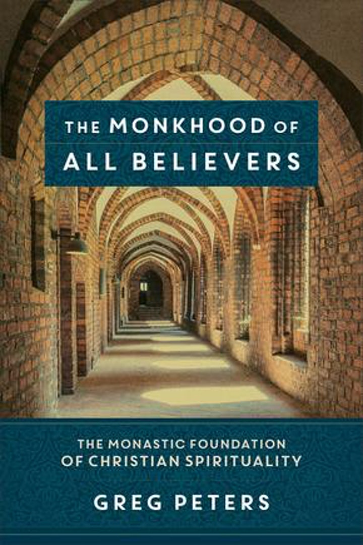 Monkhood of All Believers: Silicon Valley Retreat with Dr. Greg Peters image