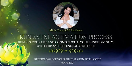 KAP (Kundalini Activation Process) with Minh Clare- Virtual Session tickets