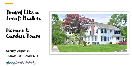 Travel Like a Local: Boston -  Homes  and Garden Tours tickets