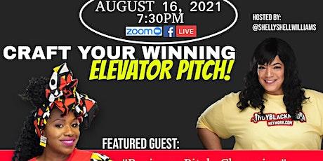 #MotivationMonday Entrepreneur Talk  Craft Your Winning Elevator Pitch tickets