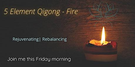 5 Element Qigong - Fire tickets