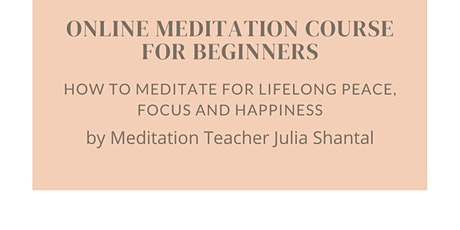 How to meditate for lifelong peace, happiness and focus tickets