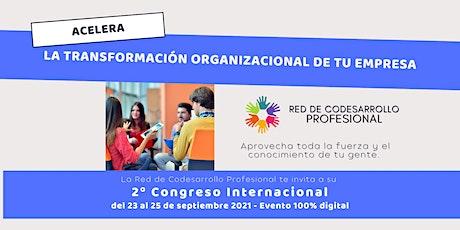 Segundo Congreso Internacional de Codesarrollo Profesional en linea tickets