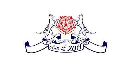 Rose Bay High School Class of 2011 Reunion tickets