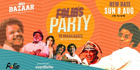 FOLIA's Party - Brasilidades NEW DATE tickets