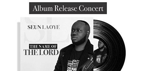 The Name of The Lord Album Release Concert tickets