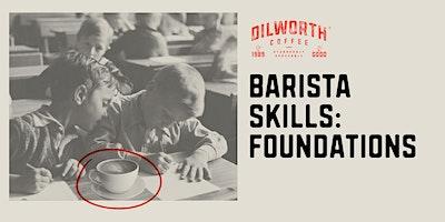Barista Skills: Foundations